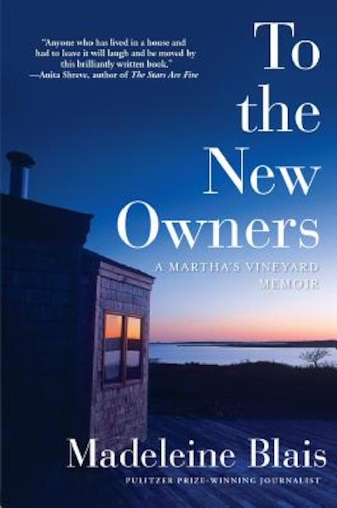 To the New Owners: A Martha's Vineyard Memoir, Hardcover