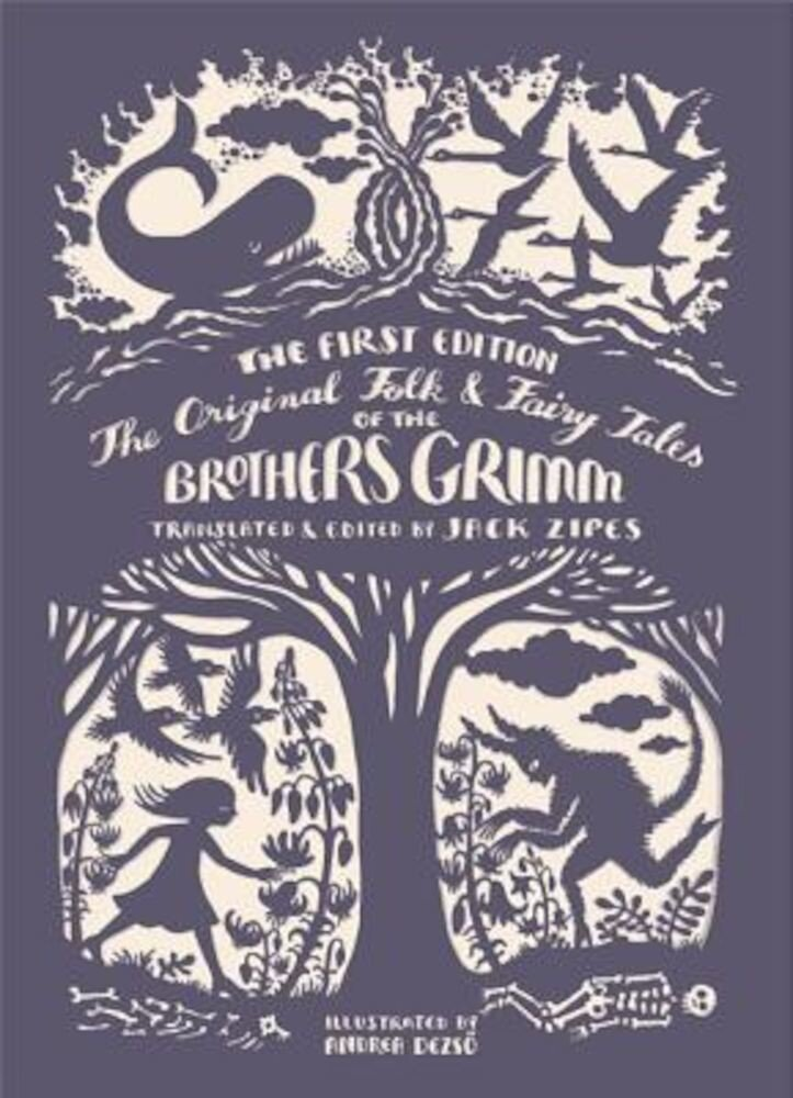 The Original Folk and Fairy Tales of the Brothers Grimm, Hardcover