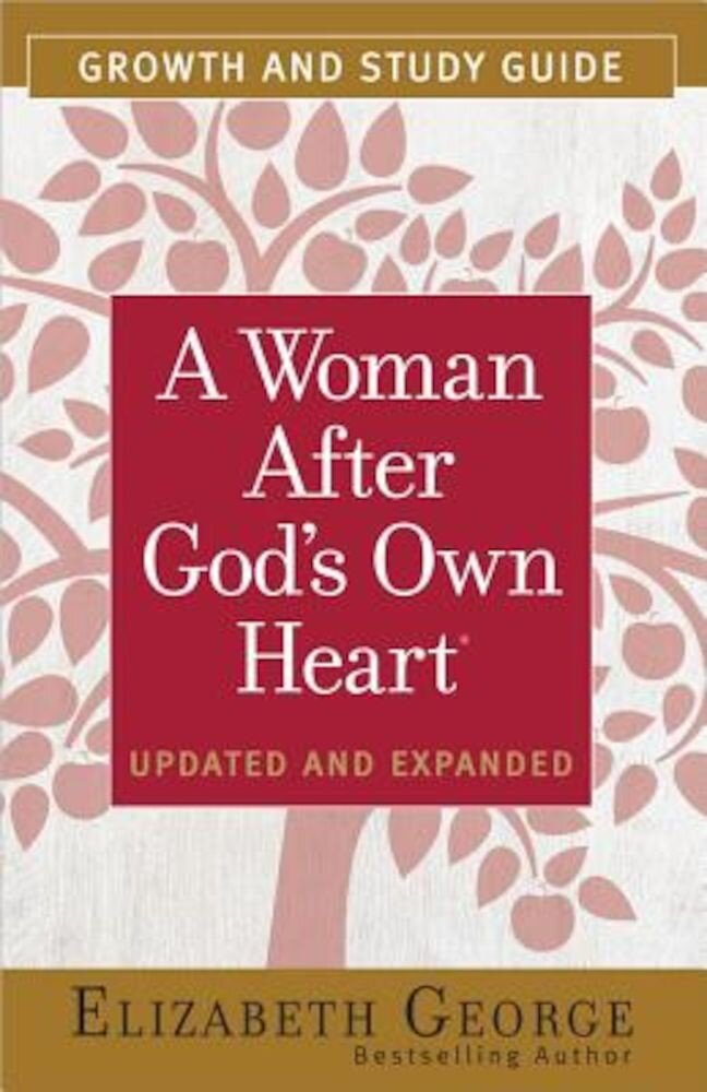 A Woman After God's Own Heart(r) Growth and Study Guide, Paperback