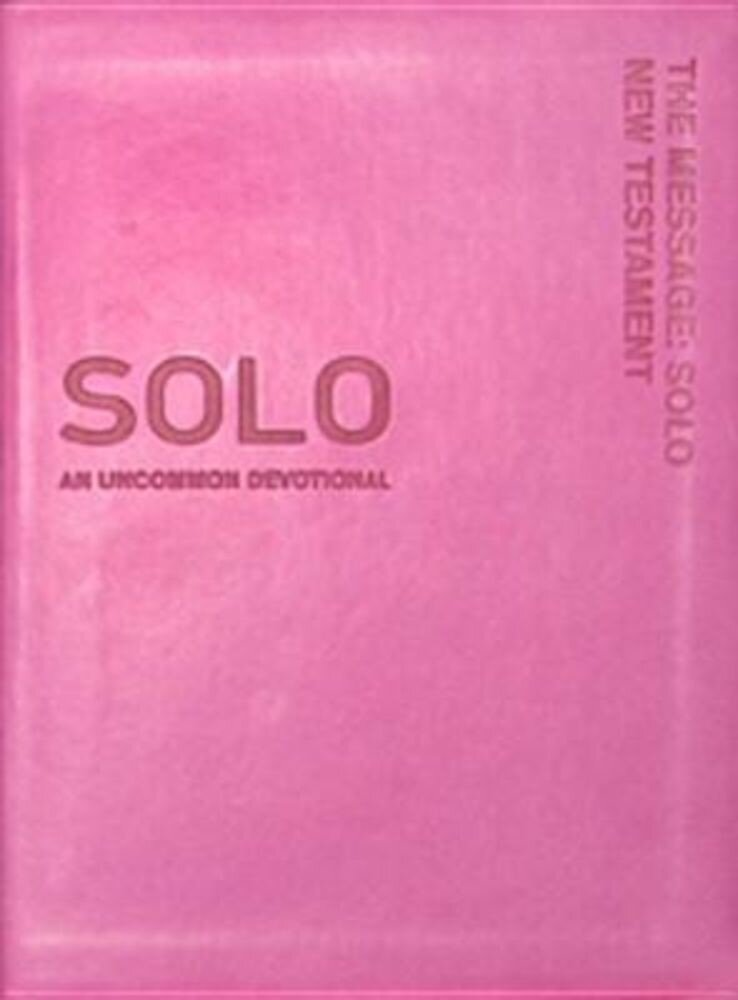 Message: Solo New Testament-MS: An Uncommon Devotional, Hardcover