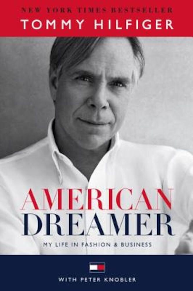 American Dreamer: My Life in Fashion & Business, Hardcover