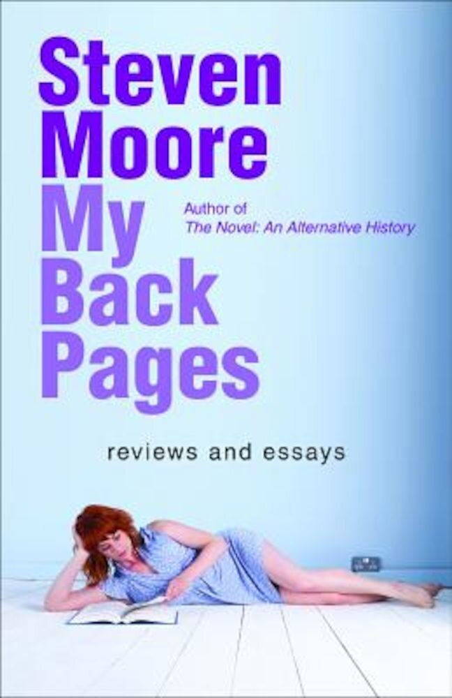 My Back Pages: Reviews and Essays, Hardcover