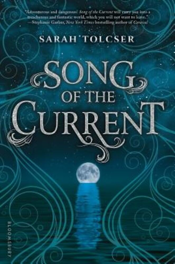 Song of the Current, Hardcover