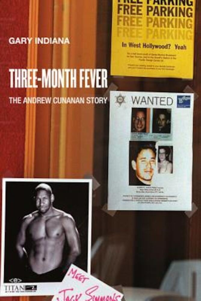 Three Month Fever: The Andrew Cunanan Story, Paperback