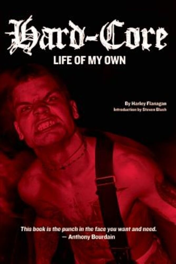 Hard-Core: Life of My Own, Paperback