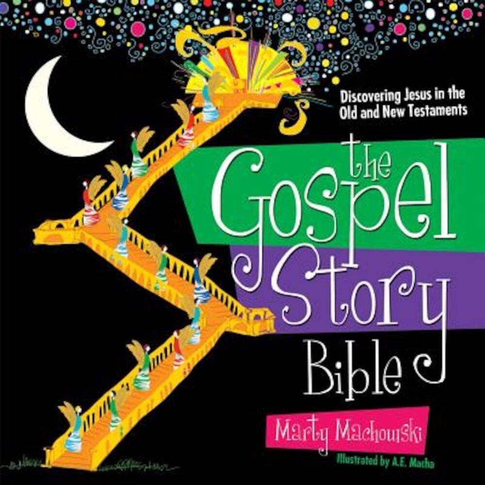 The Gospel Story Bible: Discovering Jesus in the Old and New Testaments, Hardcover