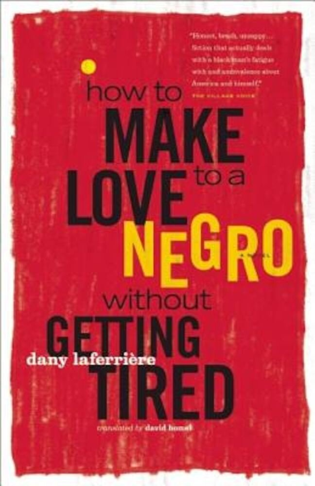 How to Make Love to a Negro Without Getting Tired, Paperback