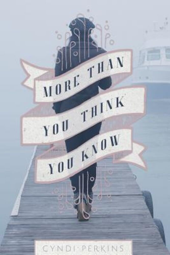 More Than You Think You Know, Paperback
