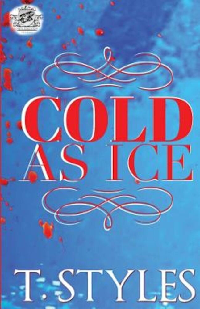 Cold as Ice (the Cartel Publications Presents), Paperback