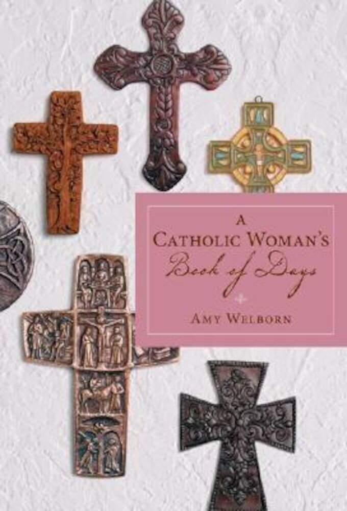 A Catholic Woman's Book of Days, Paperback