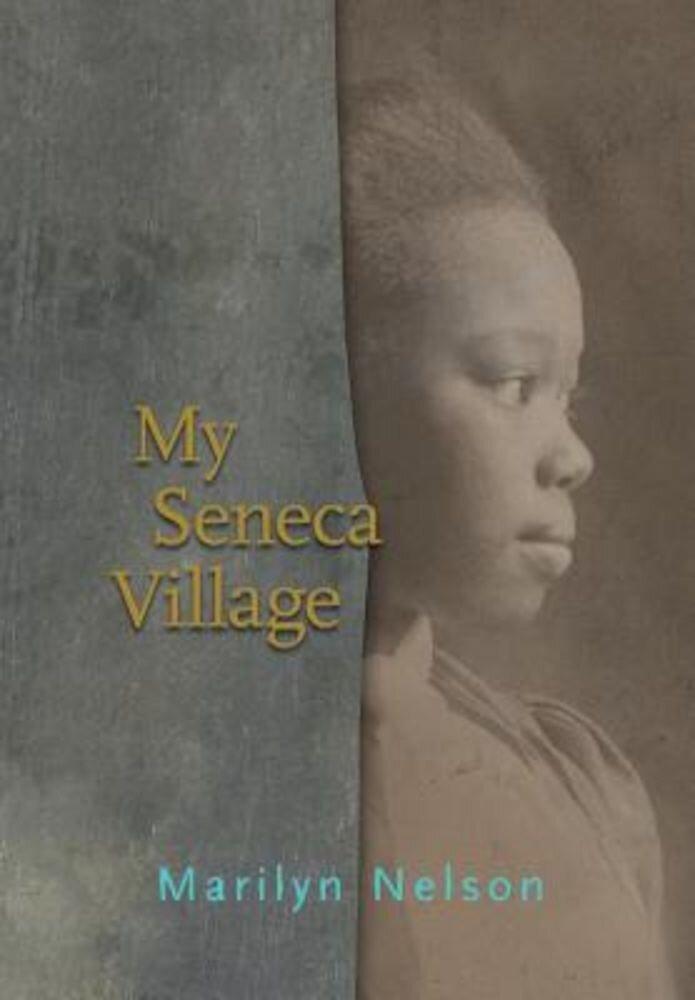 My Seneca Village, Hardcover