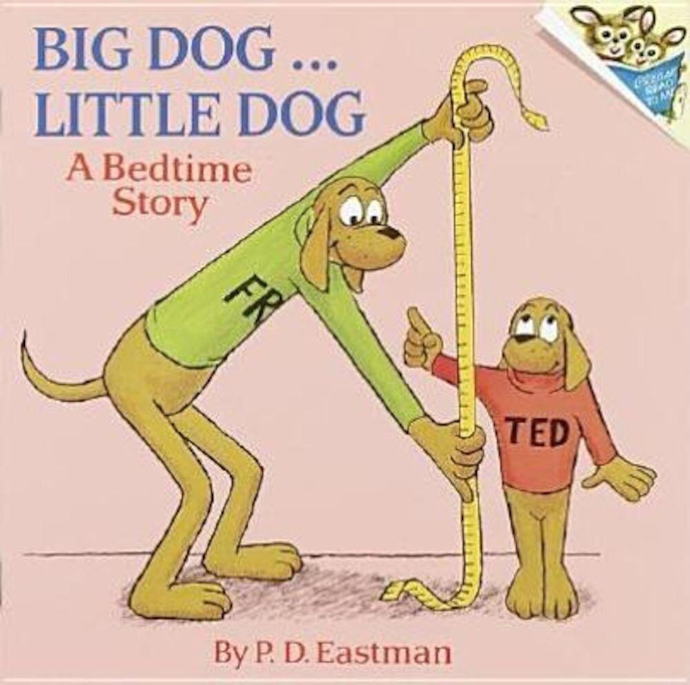 Big Dog... Little Dog: A Bedtime Story, Paperback