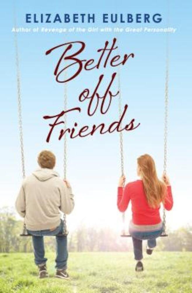 Better Off Friends, Paperback