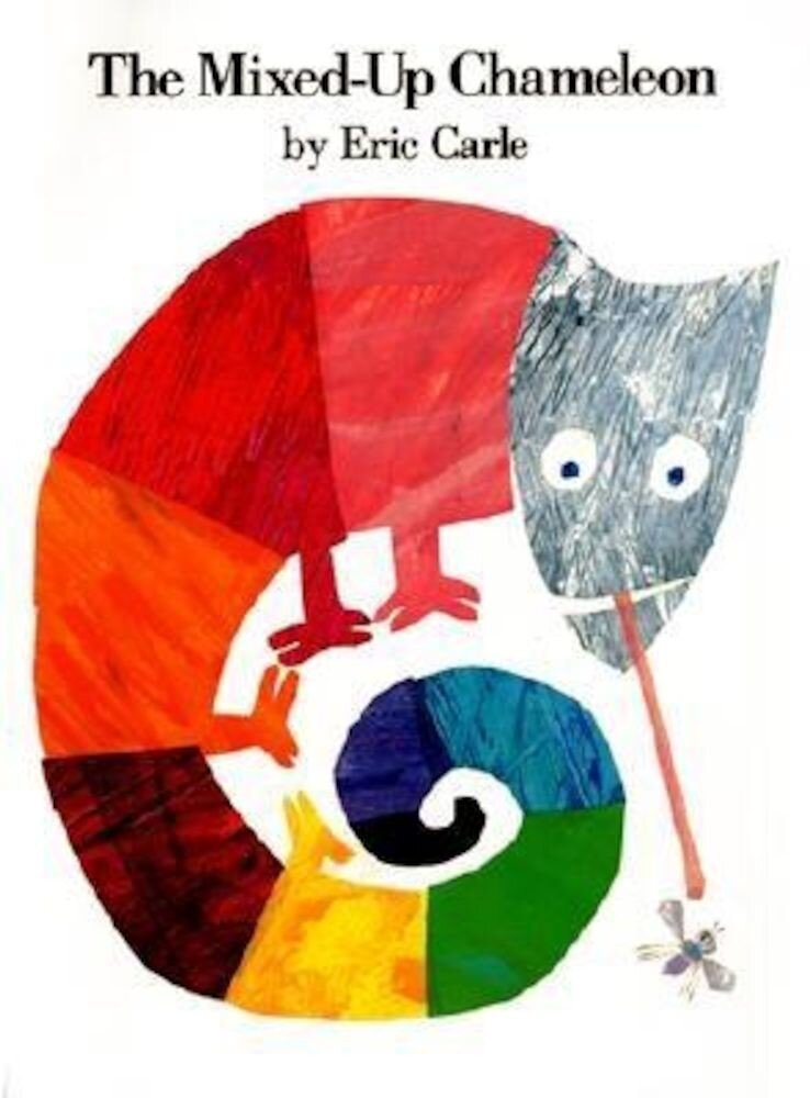 The Mixed-Up Chameleon, Hardcover