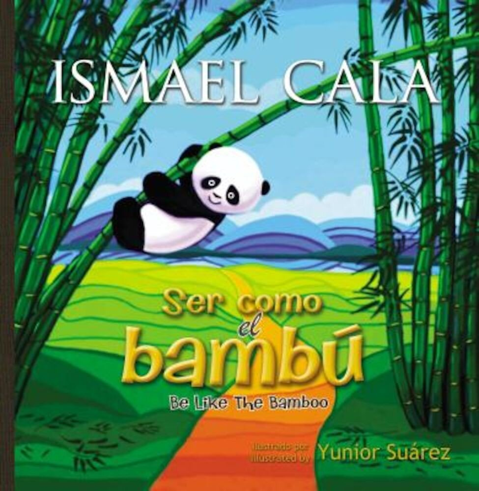 Ser Como el Bambu/Be Like The Bamboo, Hardcover