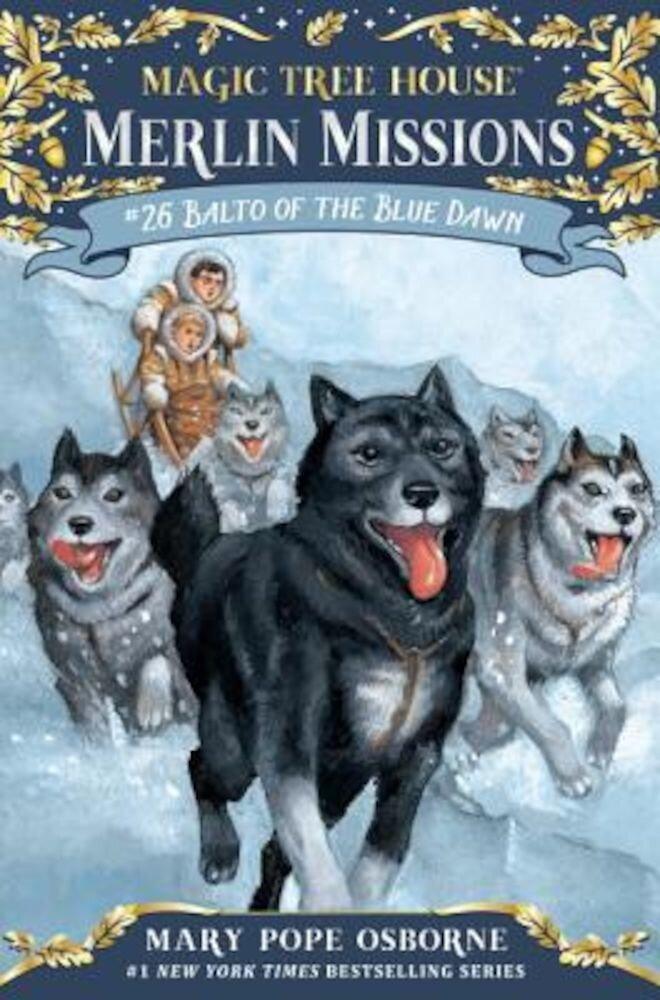 Balto of the Blue Dawn, Hardcover