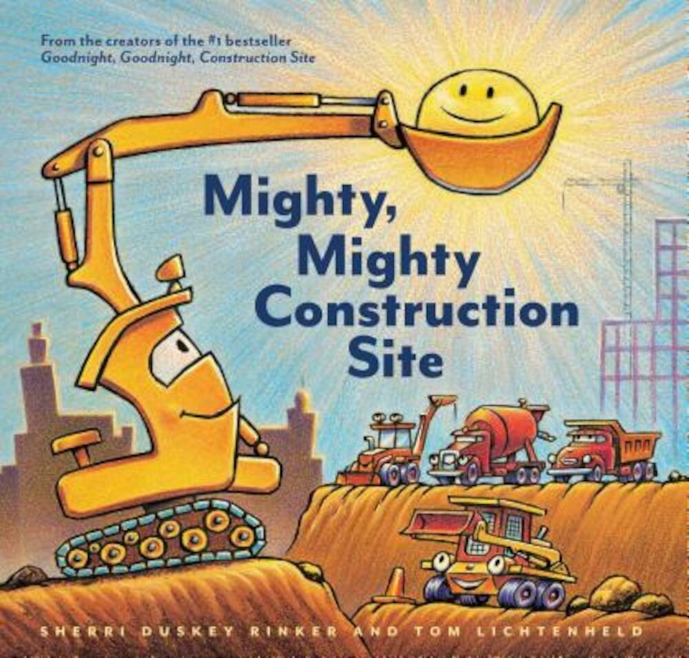 Mighty, Mighty Construction Site, Hardcover
