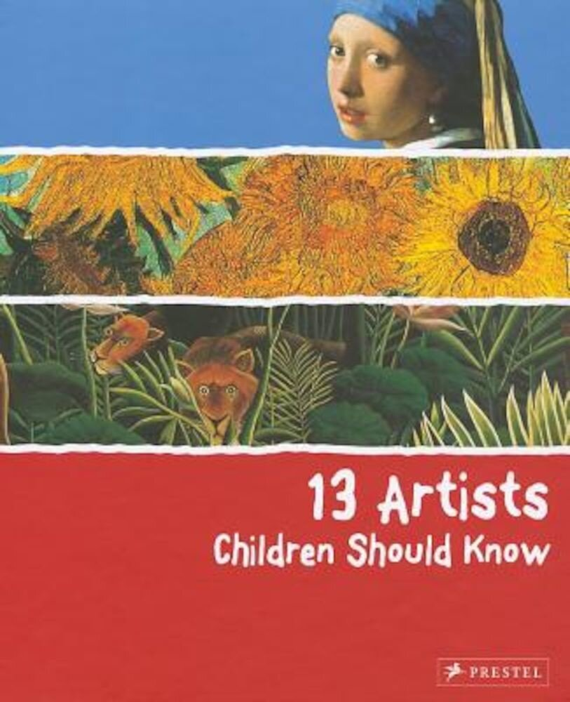 13 Artists Children Should Know, Hardcover
