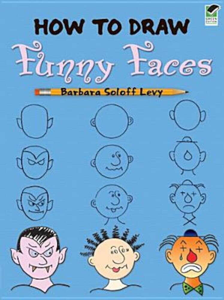 How to Draw Funny Faces, Paperback
