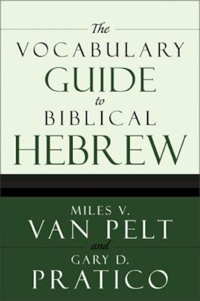 The Vocabulary Guide to Biblical Hebrew, Paperback