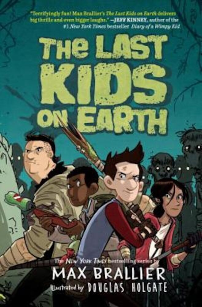 The Last Kids on Earth, Hardcover