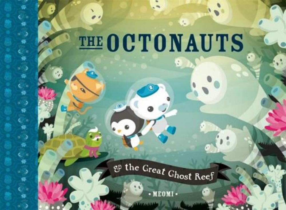 The Octonauts & the Great Ghost Reef, Hardcover