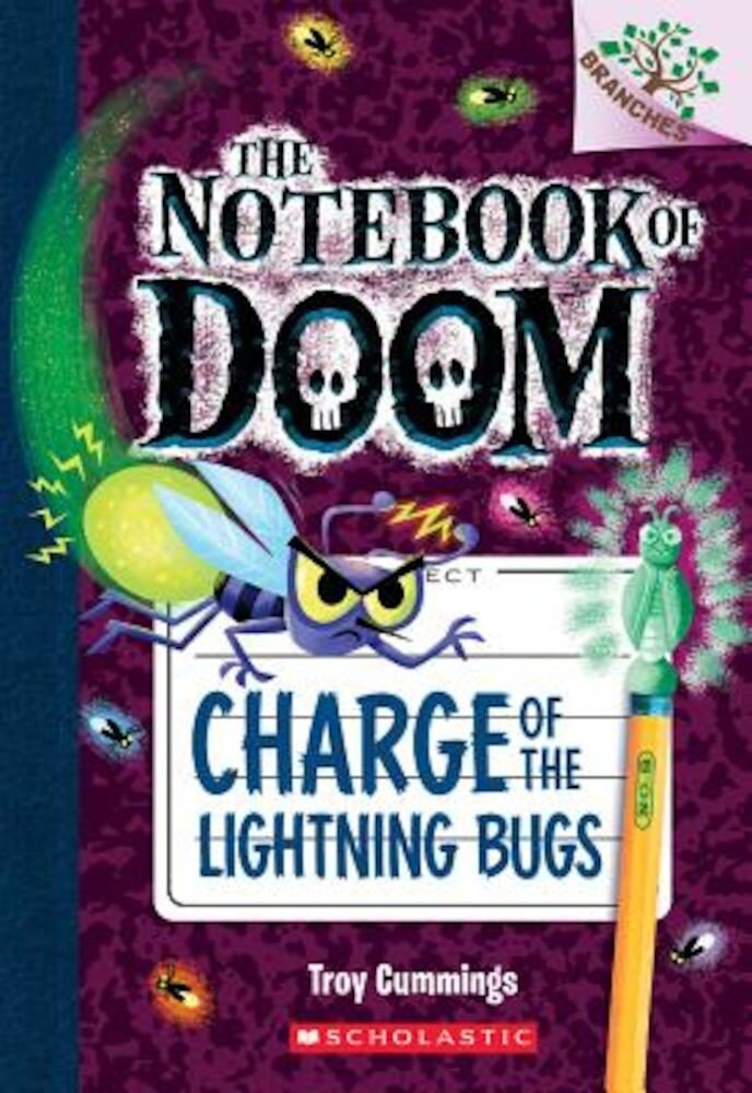 Charge of the Lightning Bugs: A Branches Book (the Notebook of Doom #8), Paperback