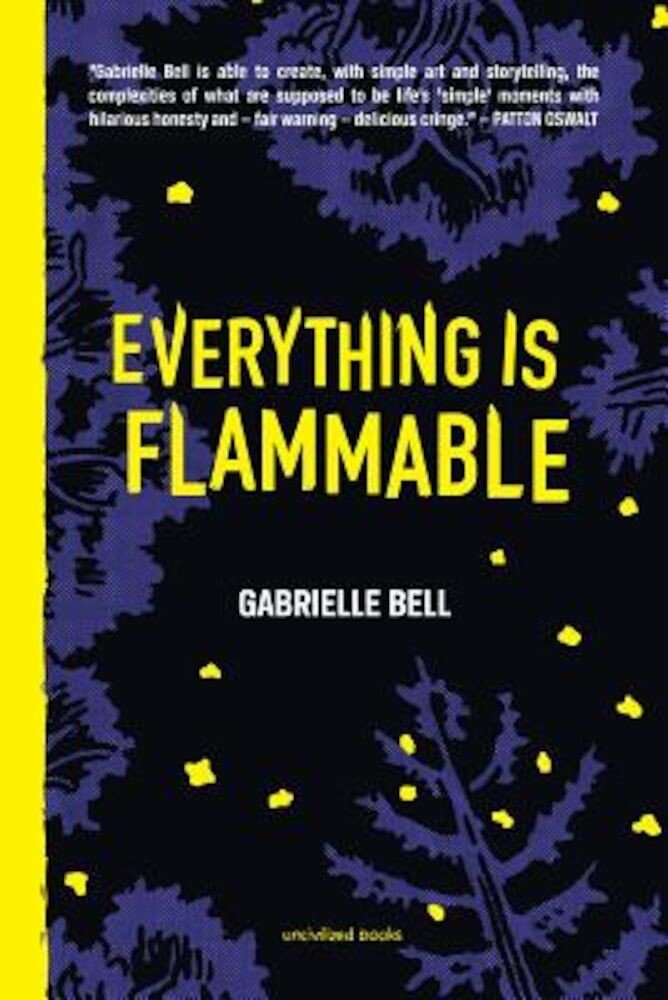 Everything Is Flammable, Hardcover