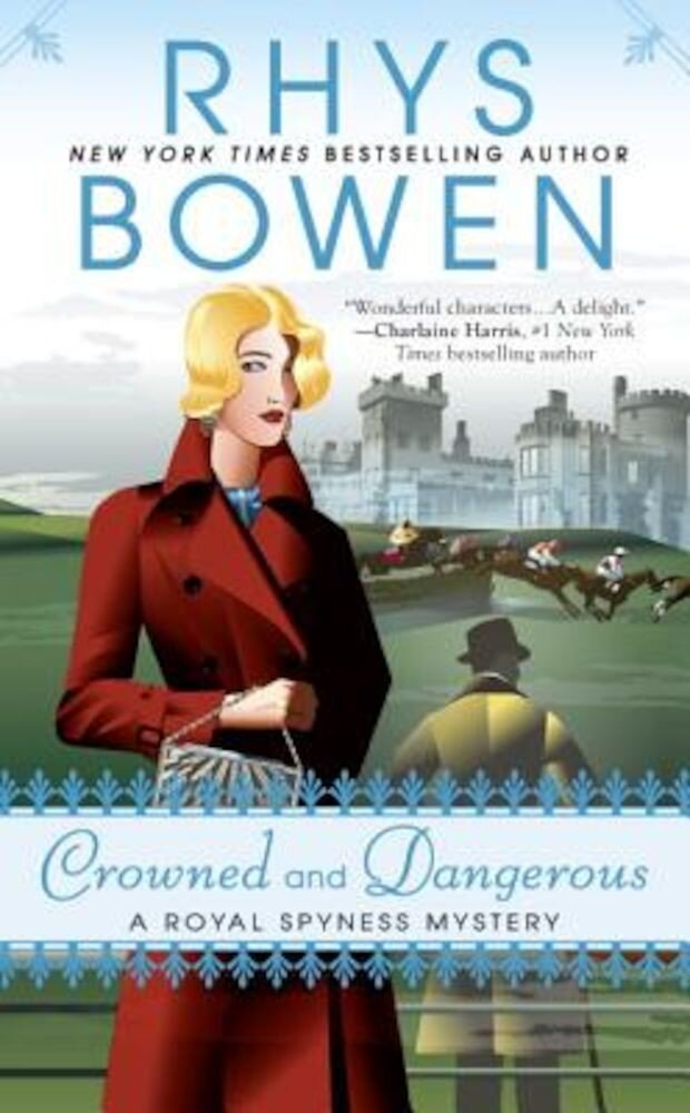 Crowned and Dangerous, Paperback