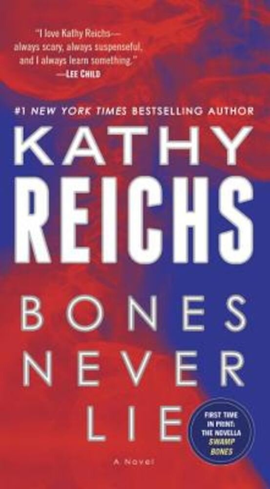 Bones Never Lie (with Bonus Novella Swamp Bones), Paperback