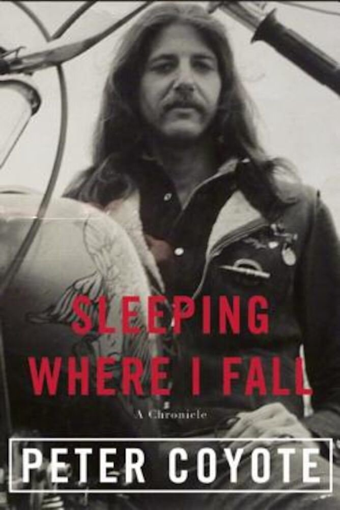 Sleeping Where I Fall: A Chronicle, Paperback