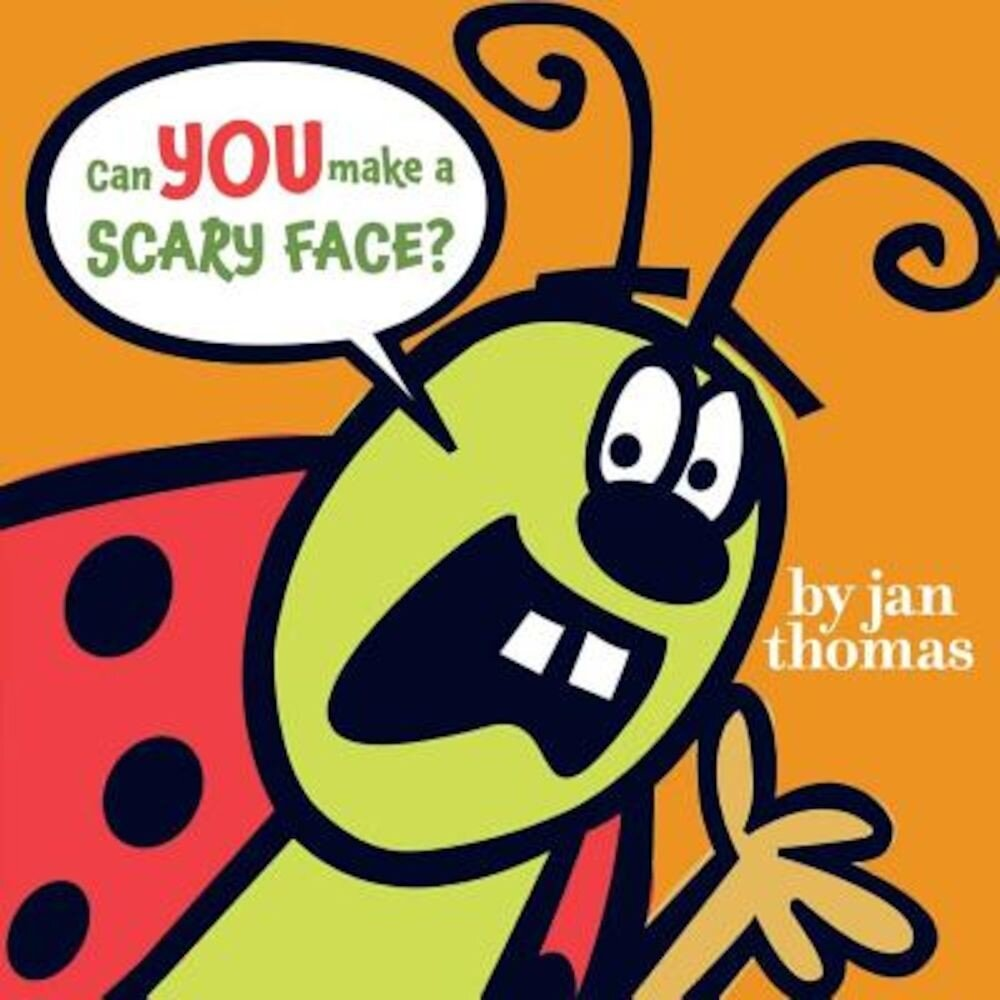 Can You Make a Scary Face?, Hardcover