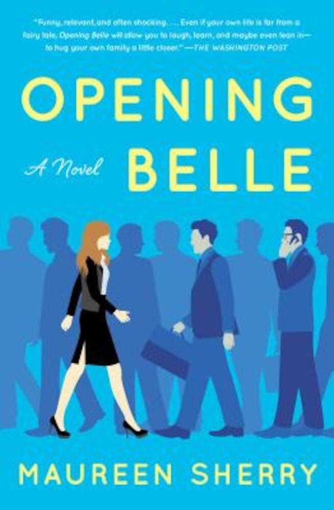 Opening Belle, Paperback