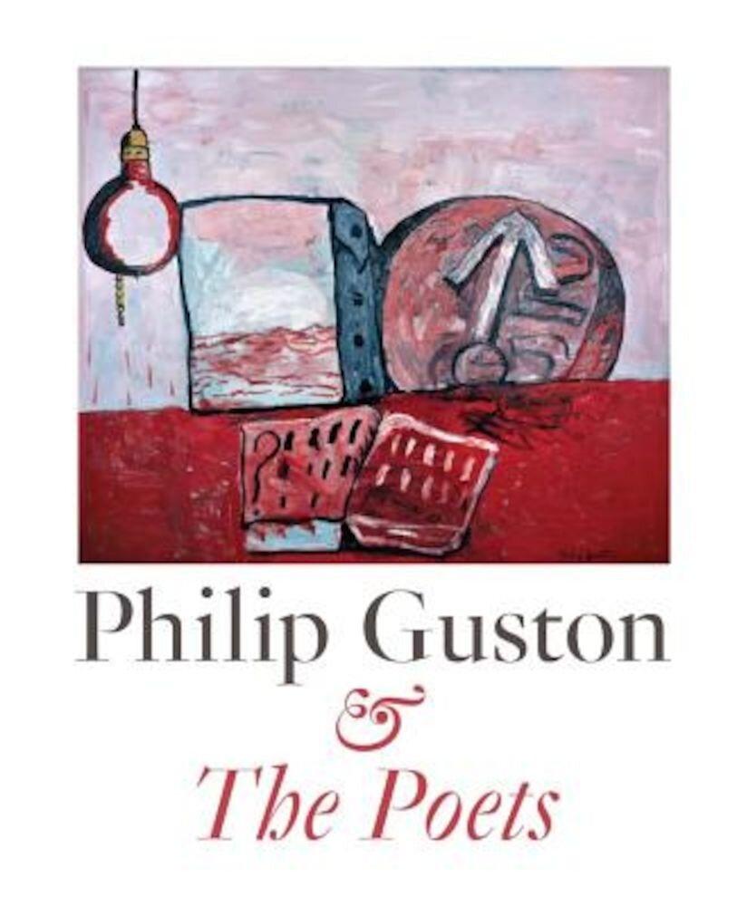 Philip Guston & the Poets, Hardcover