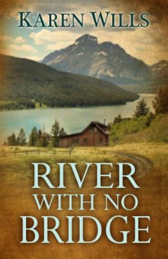 River with No Bridge, Hardcover