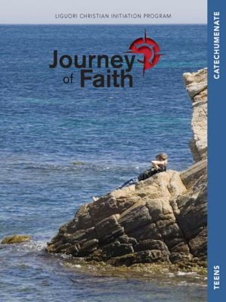 Journey of Faith for Teens, Catechumenate, Paperback
