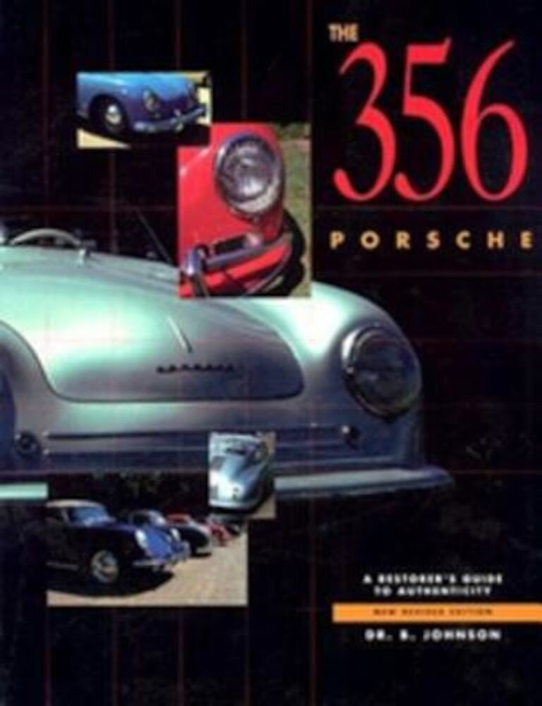 356 Porsche: A Restorer's Guide to Authenticity, Paperback