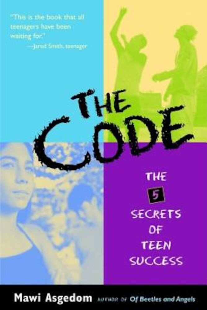The Code: The 5 Secrets of Teen Success, Paperback