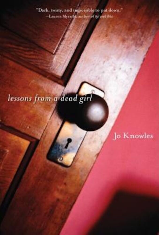 Lessons from a Dead Girl, Paperback