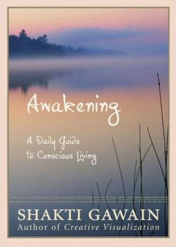 Awakening: A Daily Guide to Conscious Living, Paperback