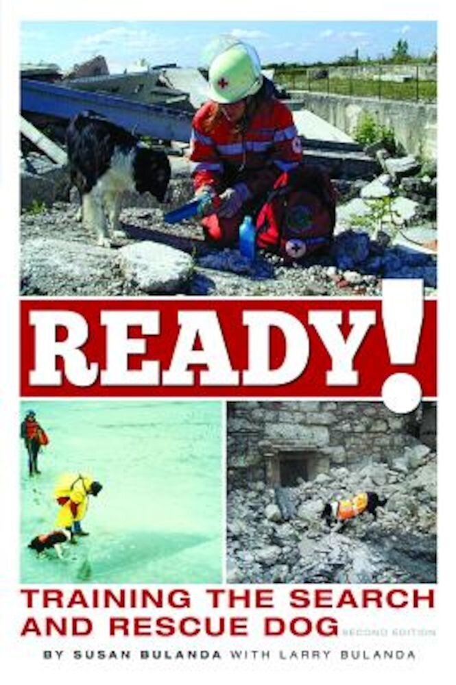 Ready! Training the Search and Rescue Dog, Paperback