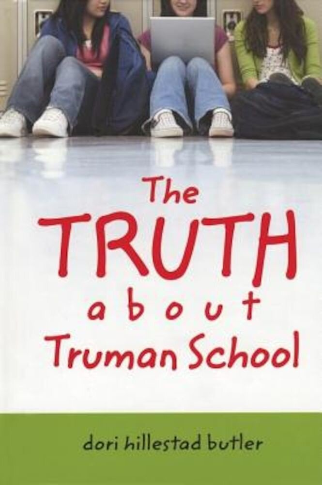 The Truth about Truman School, Paperback