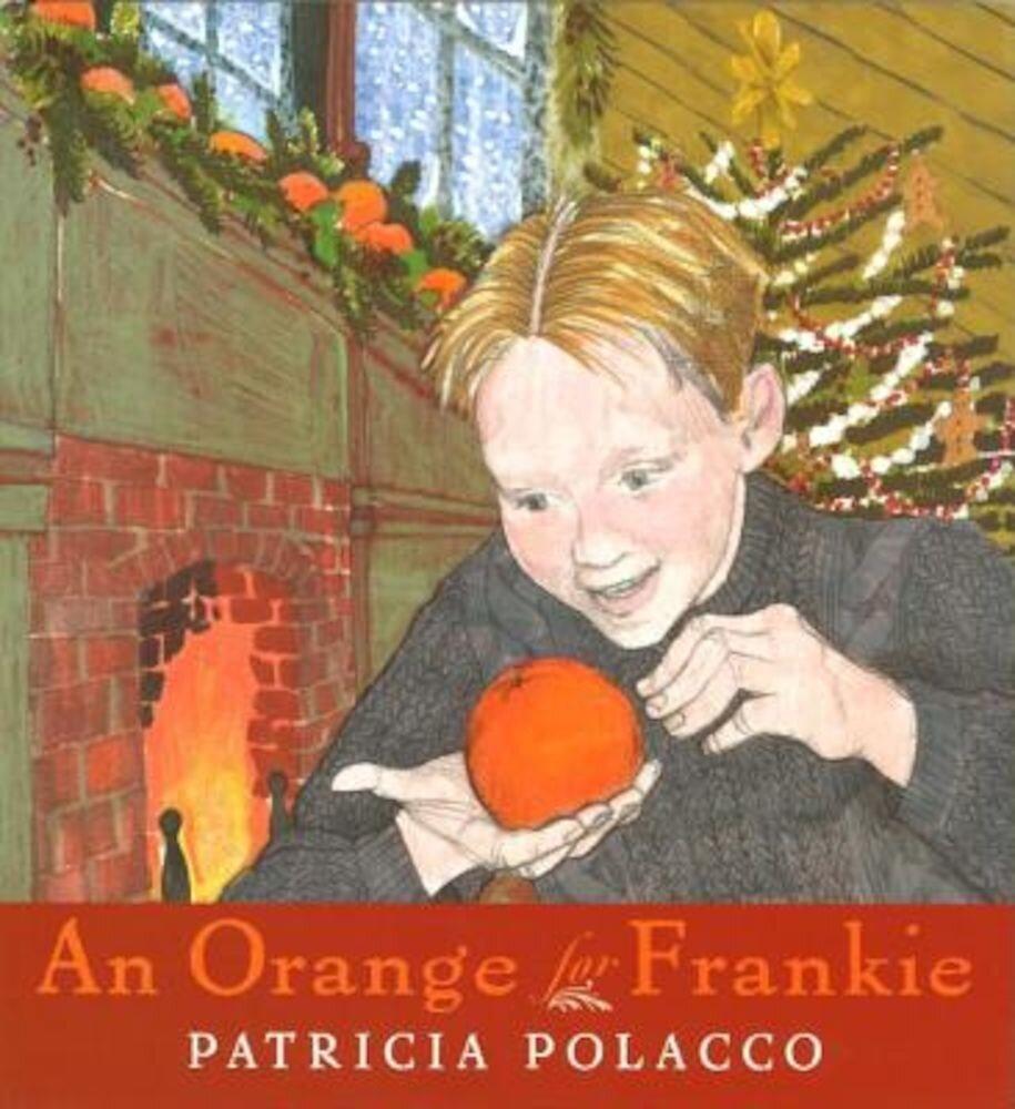 An Orange for Frankie, Hardcover