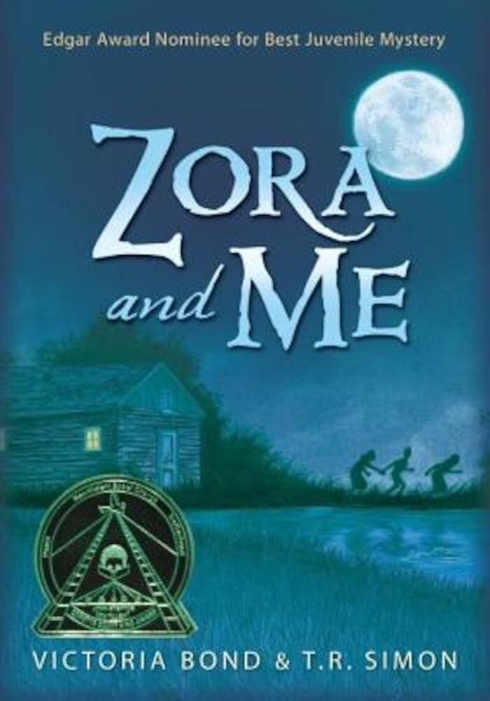 Zora and Me, Paperback