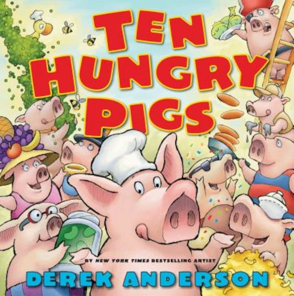 Ten Hungry Pigs, Hardcover