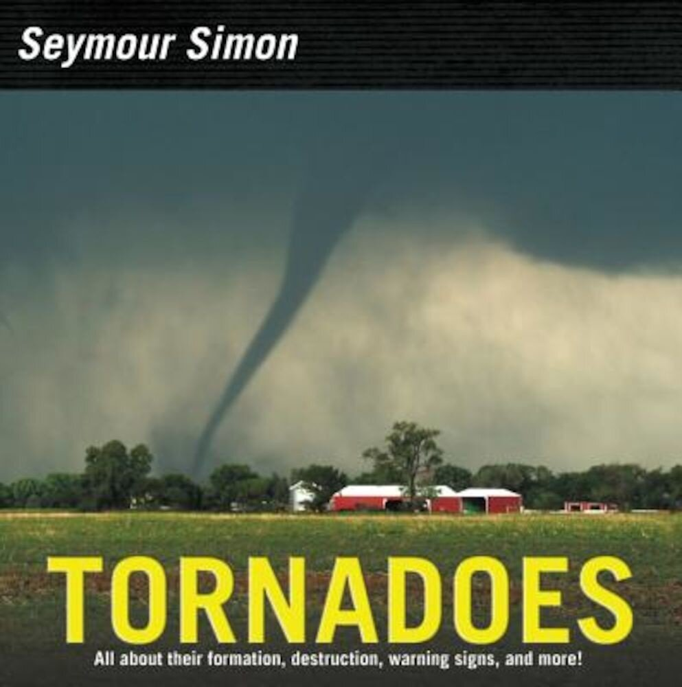 Tornadoes: Revised Edition, Hardcover