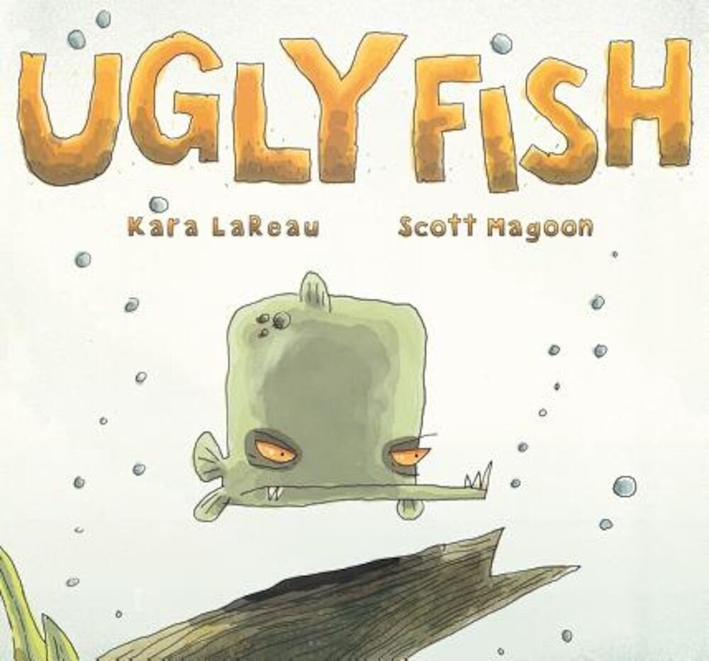 Ugly Fish:, Hardcover