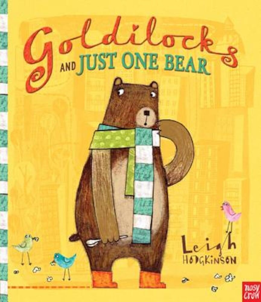 Goldilocks and Just One Bear, Hardcover