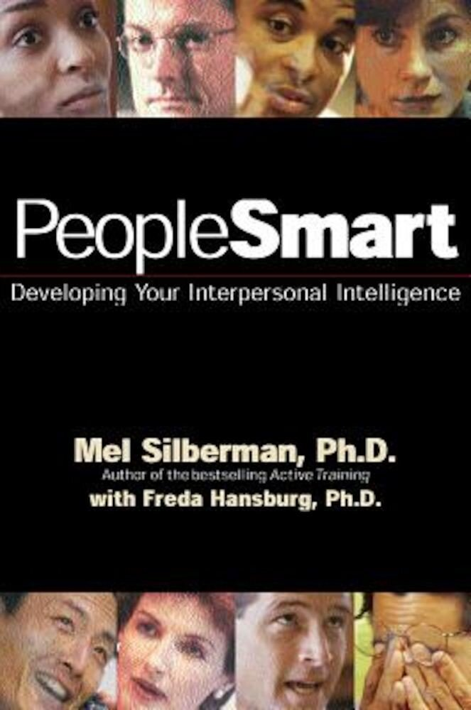 Peoplesmart: Developing Your Interpersonal Intelligence, Paperback