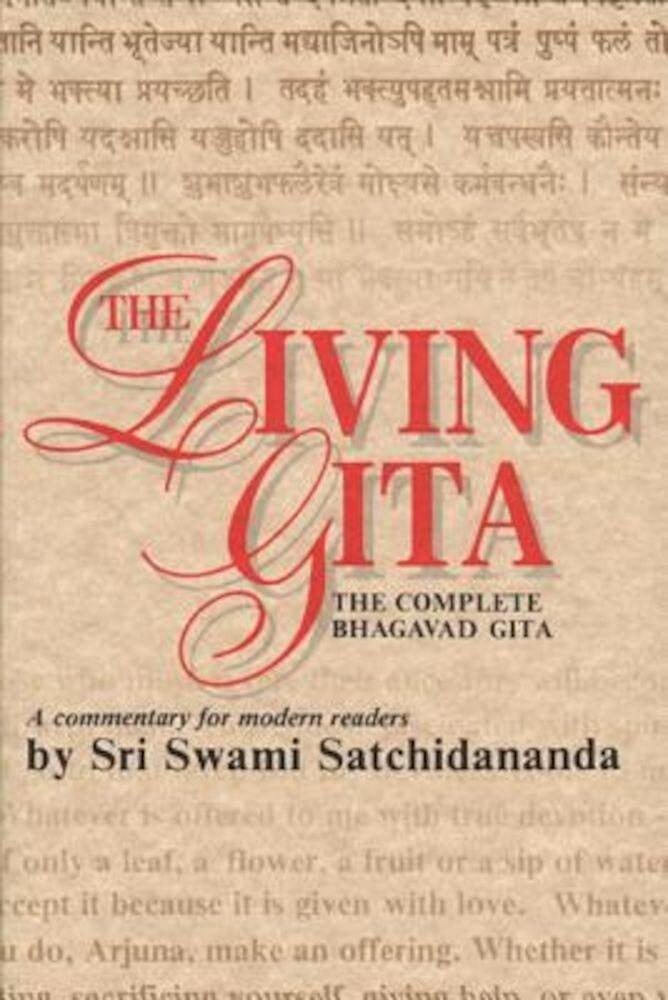 Living Gita: The Complete Bhagavad Gits, Paperback